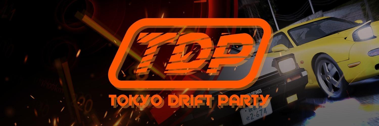 Tokyo Drift Party #1