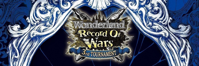 ワンダーランドウォーズ公式大会 店舗予選事前登録「ROW ~3rd TOURNAMENT~」 画像