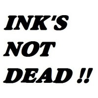 INK'S NOT DEAD  !!